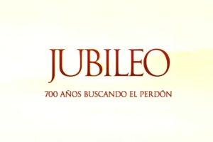 Jubileo: 700 años buscando el perdón